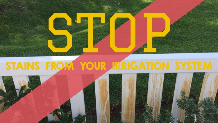 stop-stains-from-your-irrigation-system